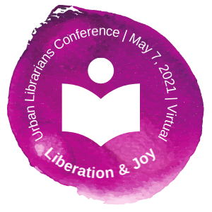 purple watercolor circle with a book silhouette in the middle text reads Urban Librarians Conference May 7, 2021 Virtual Liberation and Joy